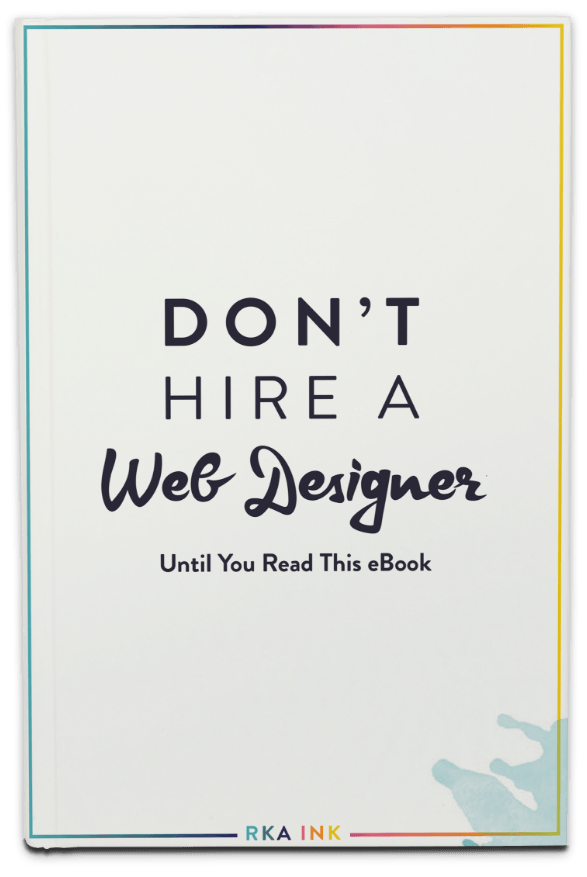 Dont Hire a Web Designer eBook